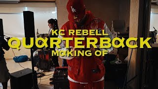 KC Rebell   México Pt. 2 (Making Of  Quarterback)