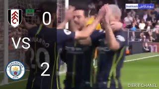 Fulham Vs Manchester City   0 - 2   Extended Highlight & All Goals