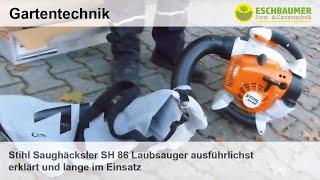 Stihl Saughäcksler SH 86 Laubsauger ausführlichst erklärt und lange im Einsatz