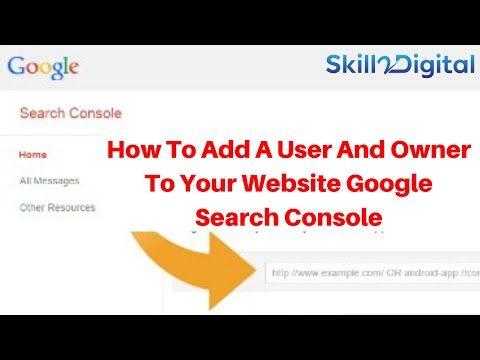 How To Add A User And Owner To Your Websites with Google Search Console