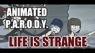Animated Parody - Life is Strange