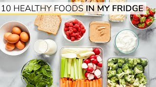 WHATS IN MY FRIDGE 2020 | 10 Healthy Staples For Easy Meals + Snacks