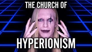The Church of Hyperionism | NearEDGE