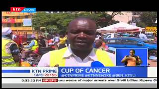 CUP OF CANCER: Update from Tenwek Hospital on hot tea, Mursik been linked to oesophageal cancer