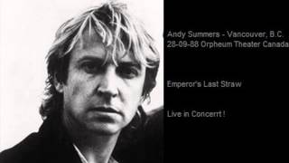 ANDY SUMMERS - Emperor's Last Straw (Vancouver, B.C. 28-09-88 Orpheum Theater Canada)