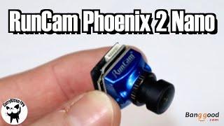 The RunCam Phoenix 2 Nano Camera. Supplied by Banggood
