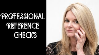 How To Update Your Professional References; Who Should Be A Reference?