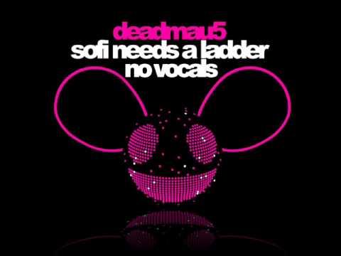 Deadmau5 - Sofi Needs A Ladder (NO VOCALS) (HQ)