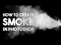 How to Create a Smoke in Photoshop