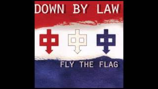 Down By Law 01 Fly The Flag