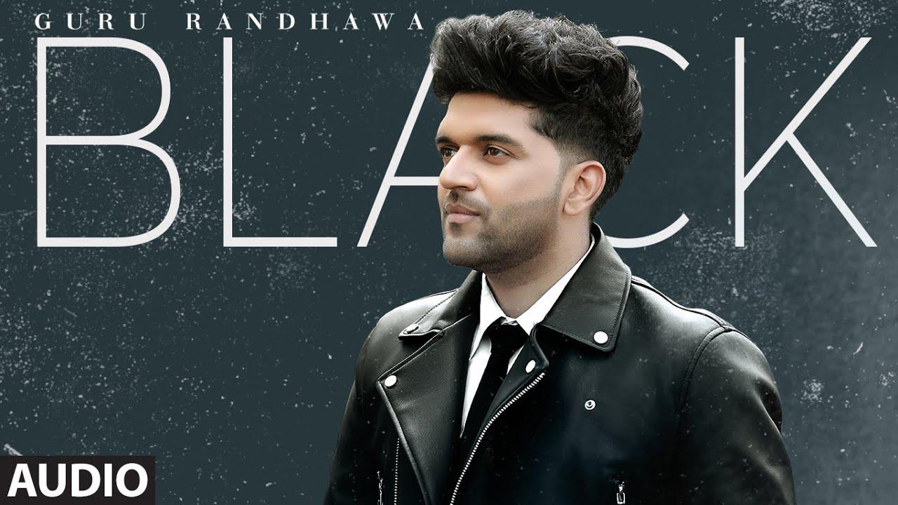 BLACK lyrics | Guru Randhawa