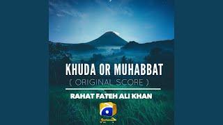 Khuda or Muhabbat (Original Score)