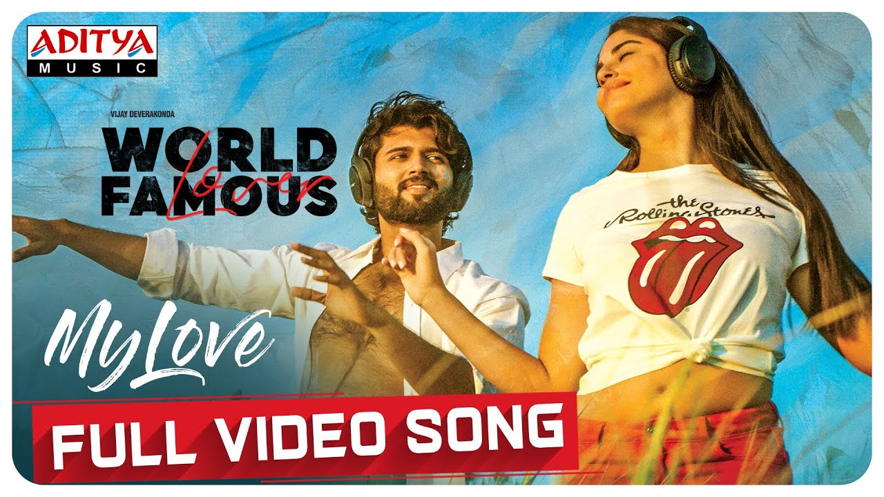 My Love Full Video Song From World Famous Lover