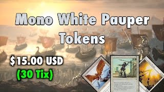 MTG - $15.00 Mono White Pauper Tokens - A Budget Magic: The Gathering Deck