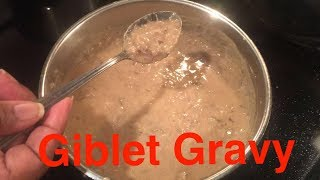 How to Make: Giblet Gravy