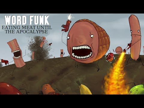Word Funk #161: Eating Meat Until the Apocalypse