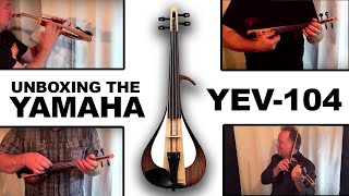 """YEV-104 Yamaha Electric Violin """"Unboxed""""/Christian Howes"""