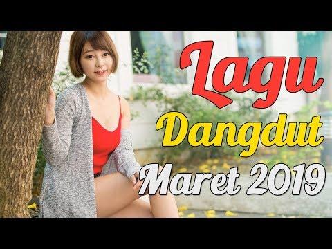 Lagu dangdut terbaru maret 2019   top dangdut indonesia terpopuler