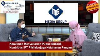Komitmen Menyalurkan Pupuk Subsidi, Kontribusi PT PIM Menjaga Ketahanan Pangan