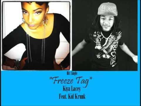 FREEZE TAG - Kiya Lacey Feat. Kid Krunk