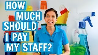 How Much Should You Pay Your House Cleaning Staff?