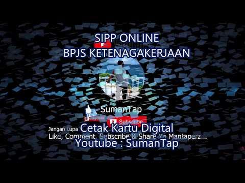 Cara Download / Cetak Kartu Digital Tenaga Kerja Melalui SIPP BPJS Ketenagakerjaan (Jamsostek)