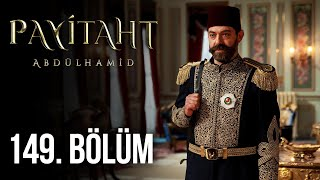 Payitaht Abdulhamid episode 149 with English subtitles Full HD