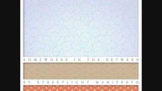 Streetlight Manifesto - What a Wicked Gang are We