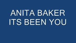 ANITA BAKER ITS BEEN YOU