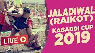 🔴LIVE - Jalaldiwal (Raikot) Kabaddi Cup 2019 | OPEN | LIVE KABADDI