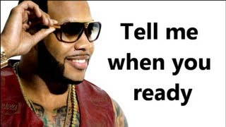 Tell me when you're ready  - Flo Rida ft. Future - Lyrics