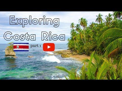 Exploring Costa Rica part 1
