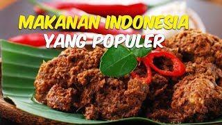 Jangan Ngaku Orang Indonesia Kalau Belum Pernah Nyoba 5 Kuliner Ini
