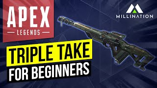Apex Legends Triple Take Guide for Beginners PC Xbox PS4