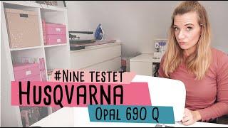 Neues Format 2020 // Nine testet Nähmaschinen - Was kann die Husqvarna Viking 690 Q