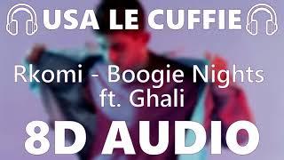 🎧 Rkomi   Boogie Nights Ft. Ghali   8D AUDIO 🎧