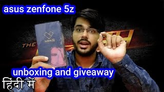 Asus Zenfone 5Z unboxing and giveaway | unboxing # 10