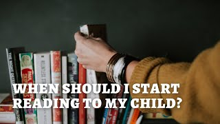 When should I start reading to my children? - Homeschool Workshop Sample