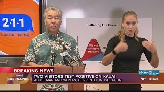 Hawaii Governor David Ige on two Kauai visitors test presumptive positive for COVID-19
