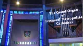 preview picture of video 'The Grand Organ of Liverpool Metropolitan Cathedral'