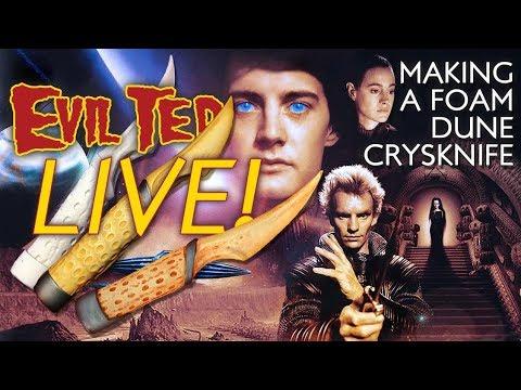 Evil Ted Live: Making a Foam Dune Crysknife Knife