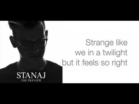 Stanaj - Ain't Love Strange  Lyrics