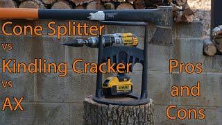 Cone Splitter vs Kindlin Cracker vs Ax