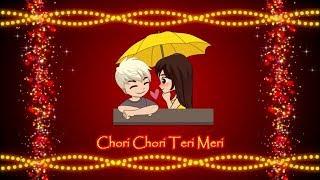 Chori Chori Teri Meri |  Arijit Singh | Cute Whatsapp Video