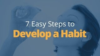 How to Develop a Habit in 7 Steps   Brian Tracy