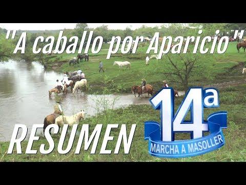 """Marcha a Masoller 2017 - """"A  caballo por Aparicio"""" - RESUMEN"""