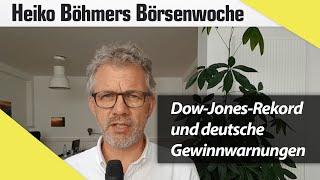 Dow-Jones-Rekord und deutsche Gewinnwarnungen – Wie passt das zusammen?