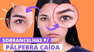 Maquiagem para PÁLPEBRA CAÍDA