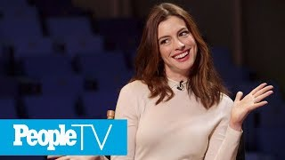 Why Anne Hathaway Thought Matthew McConaughey Was Mad At Her   PeopleTV   Entertainment Weekly