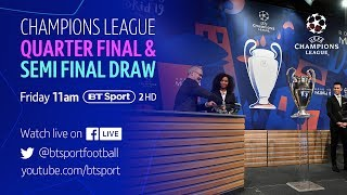 Full Champions League Quarter-Final and Semi-Final Draw